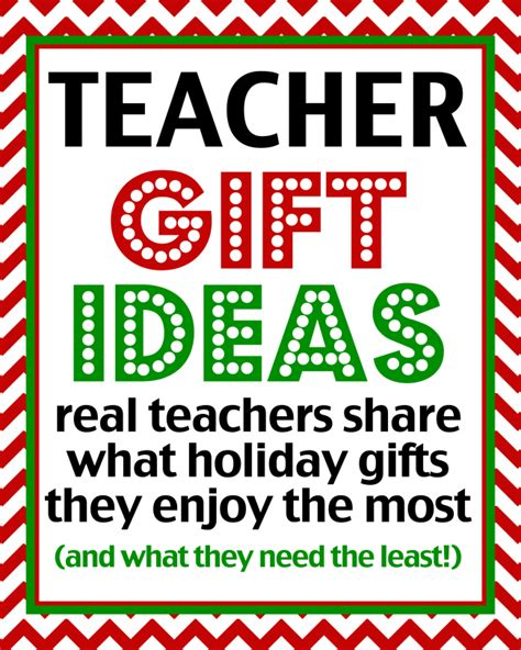teacher gift ideas over 50 real teachers share what they