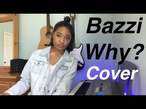 why bazzi why bazzi cover by vxctoria youtube