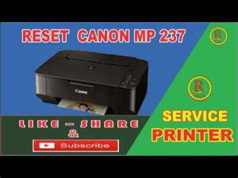 reset tool mp 237 cara reset printer canon mp 237 youtube