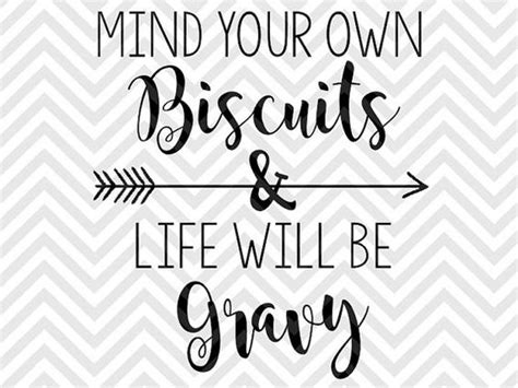 Be Your Own Archtiect by Mind Your Own Biscuits And Will Be Gravy Svg File
