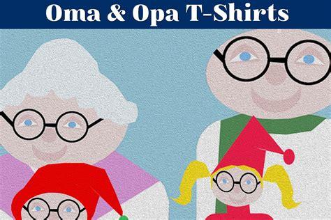 oma opa t shirts hoodies pullover f 252 r gro 223 eltern immer das passende teil f 252 r jeden anlas