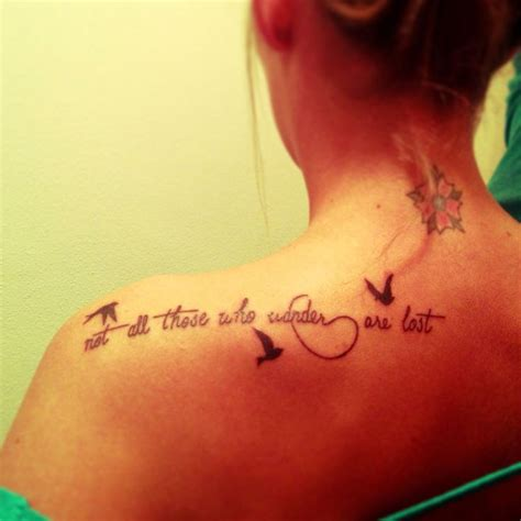 not all who wander are lost tattoo not all those who wander are lost