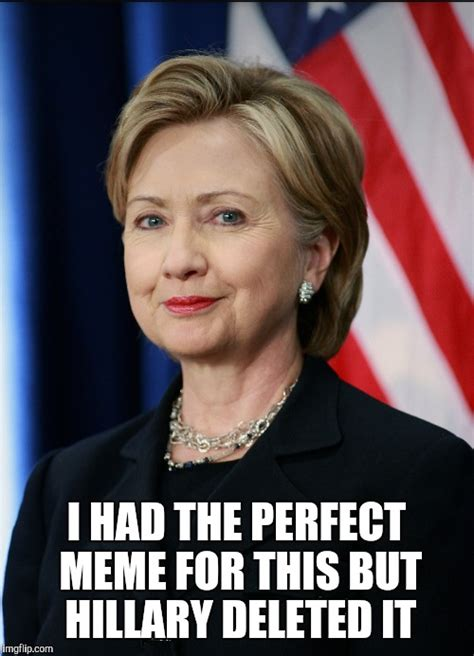 Hillary Memes - the 12 funniest pictures of hillary clinton