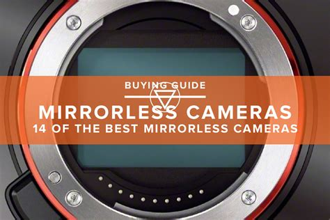the best mirrorless 14 of the best mirrorless cameras guides muted