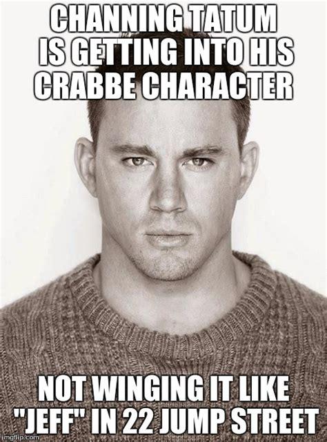 Channing Tatum Meme - channing tatum imgflip