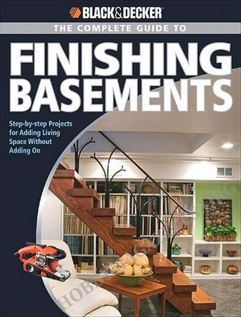 black decker the complete guide to finishing basements
