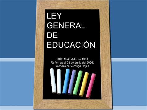 ley 24557 actualizada al 2014 ley general de educacion
