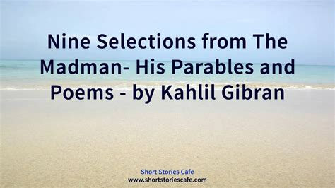 insomnia cafe stories and poetry to keep you up at books nine selections from the madman his parables and poems by