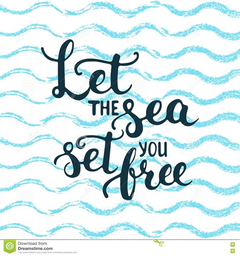 design an invitation to print free hand drawn typography lettering phrase let the sea set you