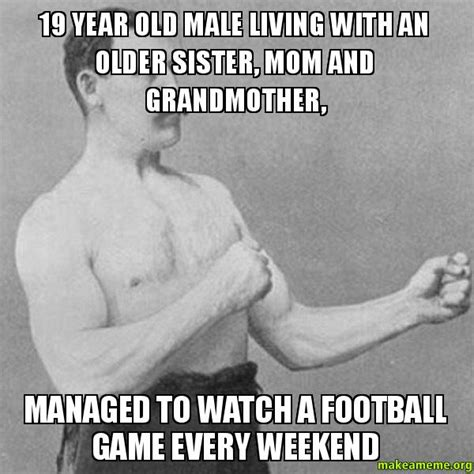 I Thought This Was A Football by 19 Year Living With An And