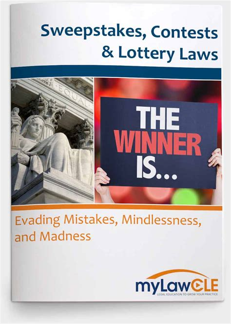 Promotional Sweepstakes Lottery - sweepstakes contests lottery laws evading mistakes mindlessness and madness