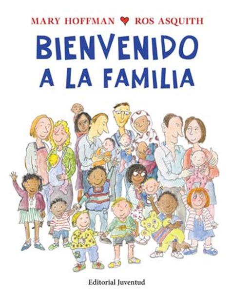 libro la familia rimaldi berkana librer 237 a y lesbiana libro bienvenido a la familia mary hoffman ros asquith
