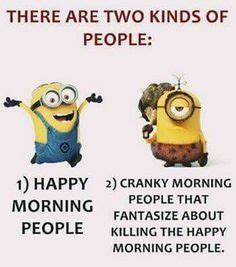 Morning People Meme - minoion quotes on pinterest minions quotes funny minion