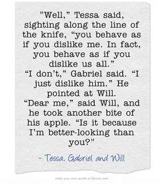 The infernal devices quotes tessa gray gabriel lightwood and will