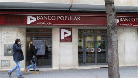 oficinas banco popular en sevilla el banco santander y el popular suman casi 800 oficinas en