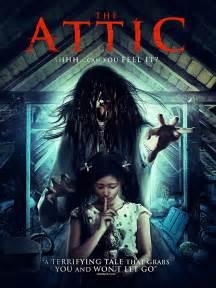 film bagus thailand 2017 the attic thailand 2017 horrorpedia