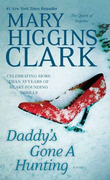 Daddys Higgins Clark s a by higgins clark paperback