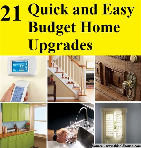 home upgrades 21 quick and easy budget home upgrades home and life tips