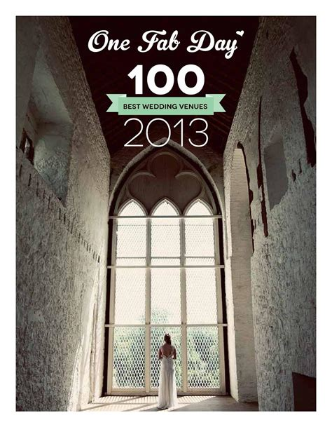 top 100 wedding venues one fab day 100 best wedding venues 2013 by one fab day issuu