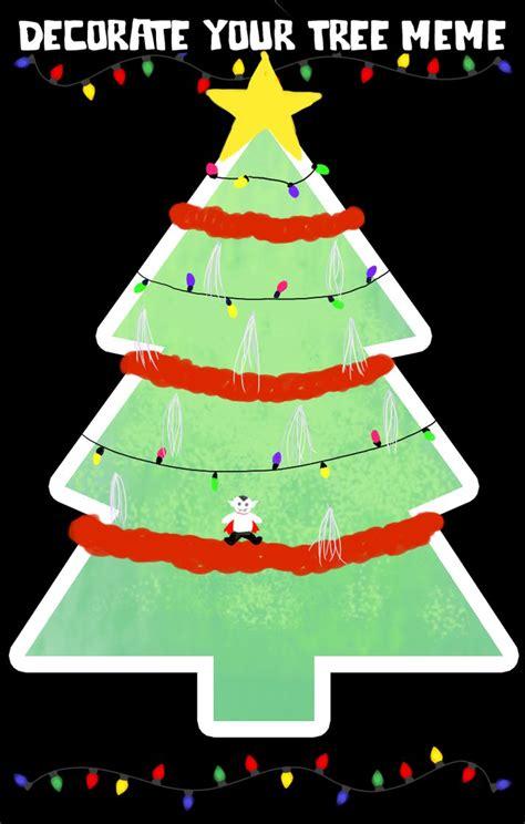 Christmas Tree Meme - ur christmas tree meme by nightofravens on deviantart