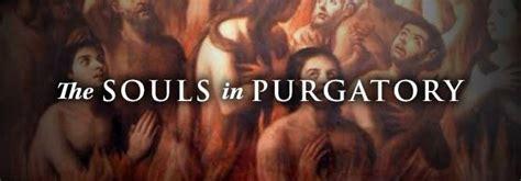 powerful intercession   souls  purgatory