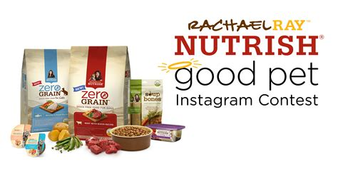 Rachael Ray Contests And Sweepstakes - rachael ray nutrish good pet instagram contest official rules