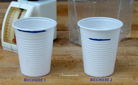 due litri di acqua quanti bicchieri sono le misure bicchiere inventaricette in cucina con