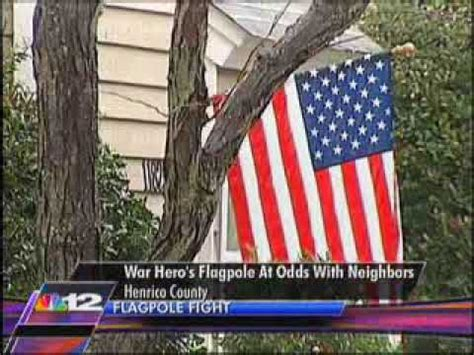 Heroes At Odds war heroes flagpole at odds with neighbors