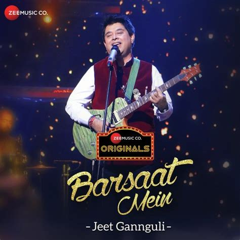 Download Mp3 From Jeet | jeet gannguli barsaat mein mp3 song download djjohal com