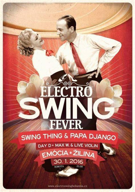 electro swing fever electro swing fever singer medi 193 lna a eventov 193 218 ra