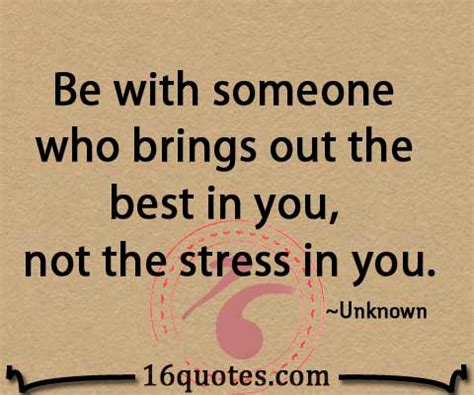 A Who Brings Out Your Best by Bring Out The Best Quotes Quotesgram