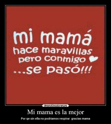 mi mama es la 8448843924 mi mama es la mejor desmotivaciones