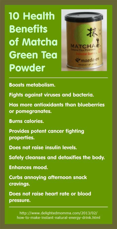 10 Health Benefits Of by 10 Health Benefits Of Matcha Green Tea Powder