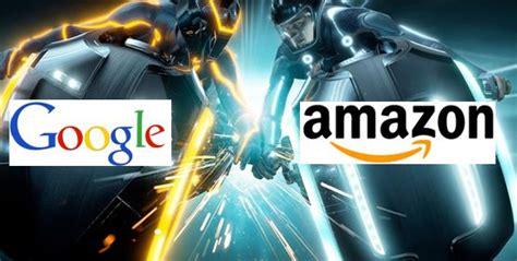 amazon vs google google vs amazon user wars cpc strategy