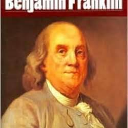 benjamin franklin biography en espanol the autobiography of benjamin franklin by benjamin