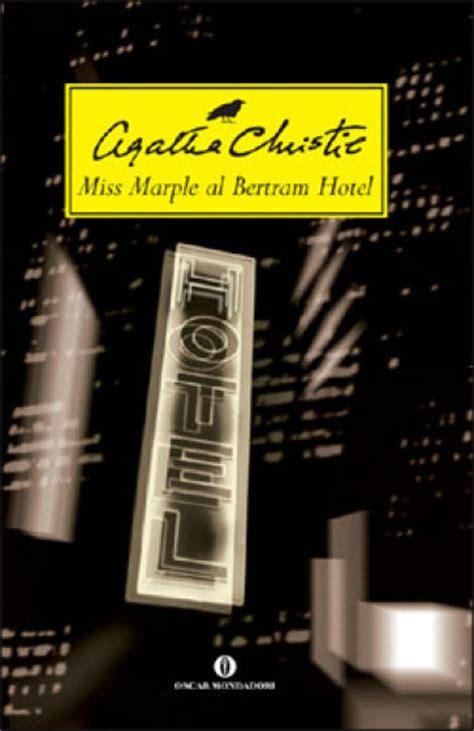 libro at bertrams hotel miss miss marple al bertram hotel agatha christie libro mondadori store