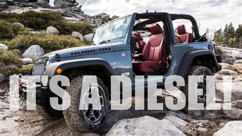 Jeep Wrangler Diesel Conversion Cost 2016 Jeep Wrangler Definitely Getting Diesel Engine Gas 2