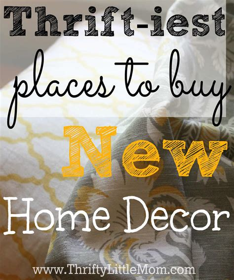 places to buy home decor the thriftiest places to buy new home decor 187 thrifty