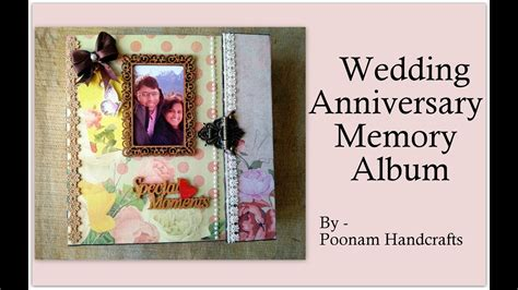 Wedding Anniversary Album Ideas by Anniversary Memory Album Scrapbook Wedding