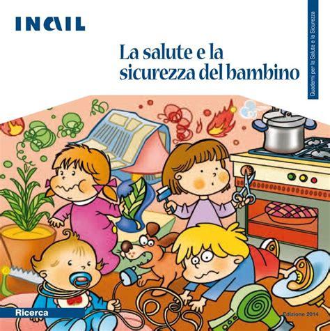sicurezza bambini casa la salute e la sicurezza bambino infortuni domestici