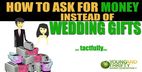 how to ask for money instead of gifts for wedding lovely how to ask for money instead of wedding gifts tactfully