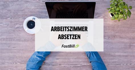Arbeitszimmer Der Steuer Absetzen by Arbeitszimmer Absetzen Fastbill Lexikon