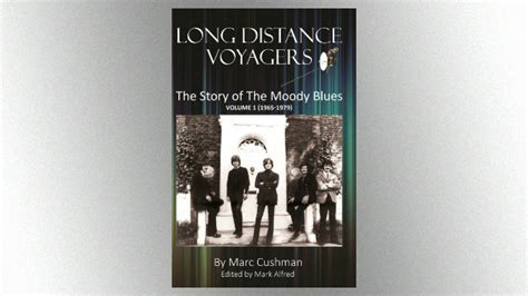 distance voyagers the story of the moody blues 1965 1979 books new moody blues biography quot distance voyagers