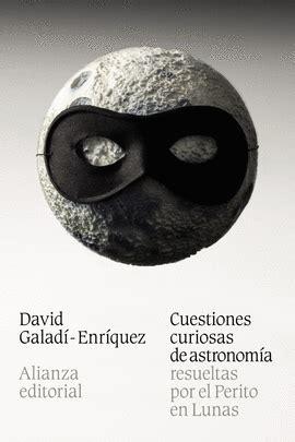 preguntas curiosas de fisica y quimica cuestiones curiosas de astronom 205 a san cristobal libros
