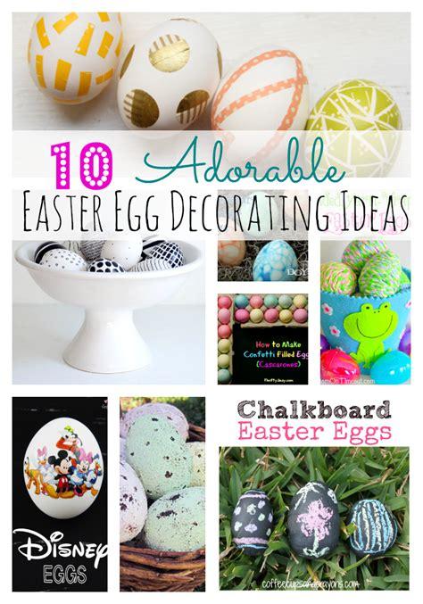 easter egg decorating pinterest 10 adorable easter egg decorating ideas