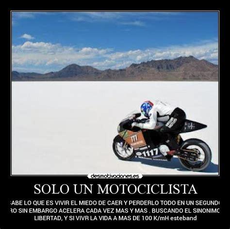 imagenes emotivas de motociclistas im 225 genes y carteles de motociclista pag 2 desmotivaciones