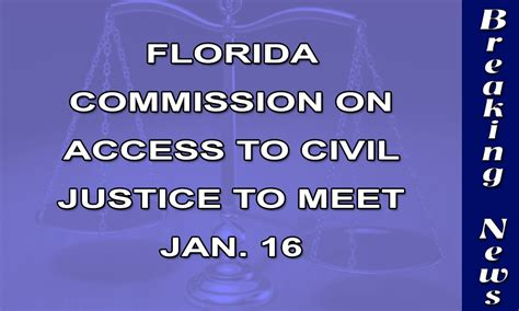 Florida Circuit Court Access Search Florida Commission On Access To Civil Justice To Meet Ninth Judicial Circuit Court