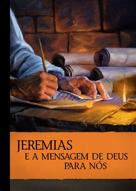 imagenes literarias del libro de jeremias jeremias e a mensagem de deus para n 243 s biblioteca on