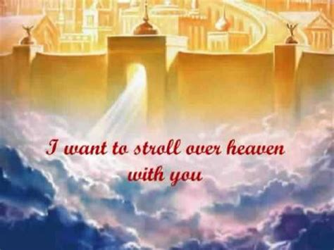 songs of heaven writing songs for contemporary worship books i want to stroll heaven with you was written by carl