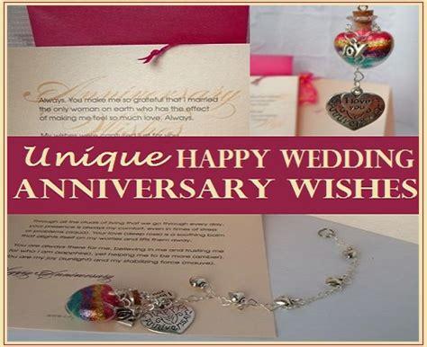 Wedding Anniversary Unique Wishes by Happy Wedding Anniversary Wishes That Are Unique